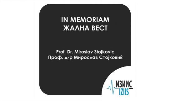 Жална вест - Проф. д-р Мирослав Стојковиќ